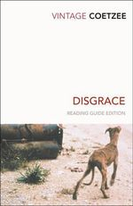 Disgrace : Vintage Classics - J.M. Coetzee