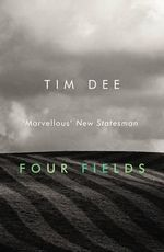 Four Fields - Tim Dee
