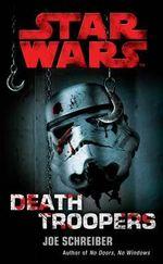 Star Wars : Deathtroopers - Joe Schreiber