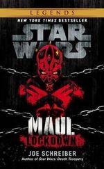 Star Wars : Maul: Lockdown - Joe Schreiber