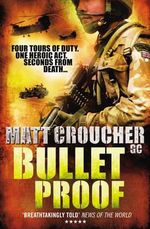 Bullet Proof - Matt Croucher