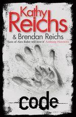 Code : Tory Brennan - Kathy Reichs