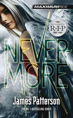 Maximum Ride : Nevermore - James Patterson