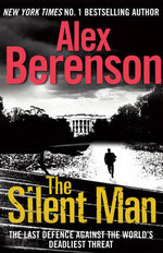 The Silent Man - Alex Berenson