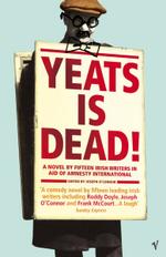 Yeats is Dead - Joseph O'Connor