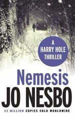 Nemesis : Harry Hole Series : Book 4 - Jo Nesbo