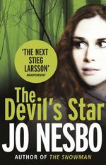 The Devil's Star : Harry Hole Series : Book 5 - Jo Nesbo