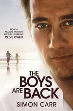 The Boys Are Back : Movie Tie-in - Simon Carr