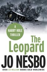The Leopard : Harry Hole Series : Book 8 - Jo Nesbo