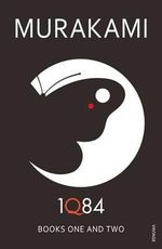 1Q84 : Books 1 and 2: Books 1 and 2 - Haruki Murakami