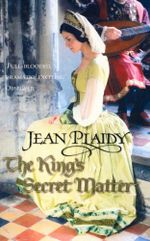 The Kings Secret Matter - Jean Plaidy