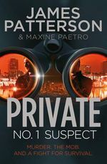 No. 1 Suspect : Private : Book 4 - James Patterson