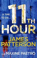 11th Hour : Women's Murder Club : Book 11 - James Patterson