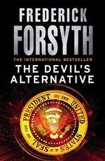 The Devil's Alternative - Frederick Forsyth