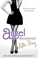 Angel Uncovered - Katie Price