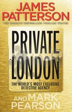 Private London : Private Series : Book 2 - James Patterson