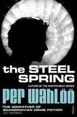 The Steel Spring - Per Wahloo