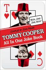 Tommy Cooper All in One Joke Book : Book Joke, Joke Book - Tommy Cooper