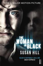 The Woman In Black : Film Tie-In - Susan Hill
