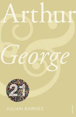 Arthur and George : Vintage 21  - Julian Barnes