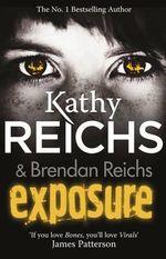 Exposure : Tory Brennan : Book 4 - Kathy Reichs
