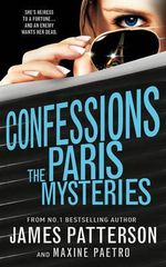 The Paris Mysteries : Confessions : Book 3 - James Patterson