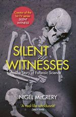 Silent Witnesses - Nigel McCrery
