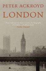 London : The Concise Biography - Peter Ackroyd