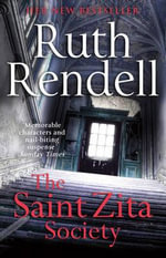 The Saint Zita Society : And Other Stories - Ruth Rendell