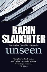 Unseen : (Will Trent / Atlanta Series 4) - Karin Slaughter