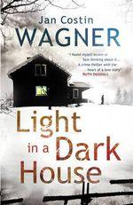 Light in a Dark House - Jan Costin Wagner