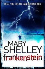 Frankenstein : Halloween Edition - Mary Wollstonecraft Shelley