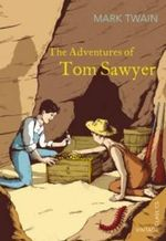 The Adventures of Tom Sawyer : Vintage Children's Classics - Mark Twain