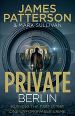 Private Berlin : (Private 5) - James Patterson