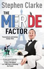 The Merde Factor : (Paul West 5) - Stephen Clarke