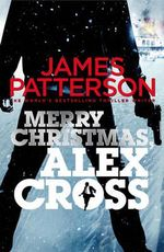 Merry Christmas, Alex Cross - James Patterson