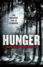 Hunger - Melvin Burgess