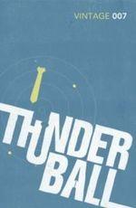 Thunderball : Classics Edition - Ian Fleming