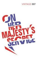 On Her Majesty's Secret Service : Classics Edition - Ian Fleming