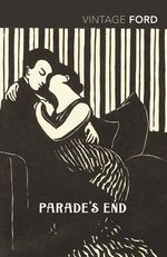 Parade's End - Ford Madox Ford