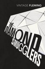 The Diamond Smugglers - Ian Fleming