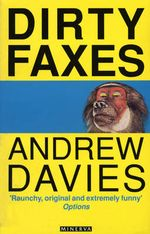 Dirty Faxes : OSCEs in Anaesthesia - Andrew Davies