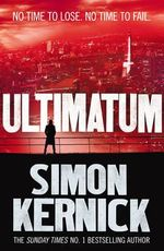 Ultimatum : Tina Boyd - Simon Kernick