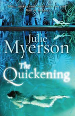 The Quickening - Julie Myerson