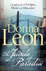 The Jewels of Paradise - Donna Leon