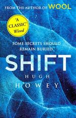 Shift : Wool Trilogy : Book 2 - Hugh Howey