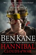 Hannibal : Clouds of War - Ben Kane