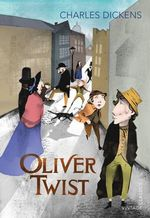 Oliver Twist : The Penguin English Library - Charles Dickens