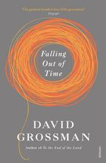 Falling Out of Time - David Grossman