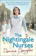 The Nightingale Nurses : Nightingales - Donna Douglas